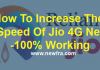 How To Increase The Speed Of Jio 4G Net-100% Working