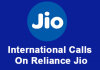 How To Make ISD Calls And SMS From Reliance Jio