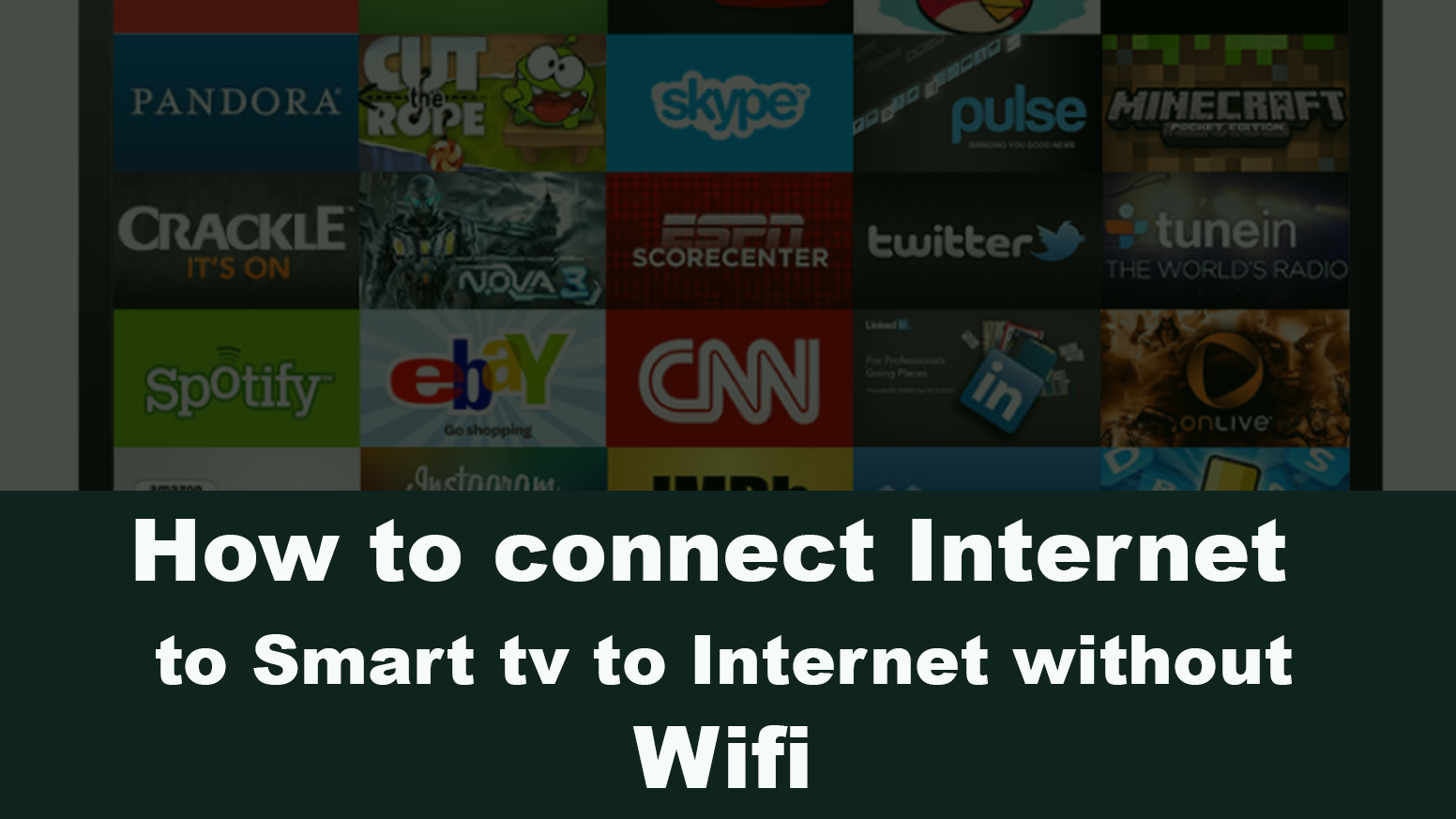 How to connect Internet TV